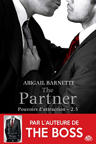 The Partner: Pouvoirs d'attraction, T2.5 par [Barnette, Abigail]