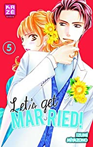 Let's get married ! Edition simple Tome 5