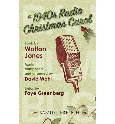 a-1940s-radio-christmas-carol-author-walt-jones-published-on-october-2010