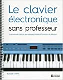 Le clavier électronique sans professeur de Roger Evans ,Celine Sinclair (Traduction) ( 19 août 2015 ) - 19/08/2015