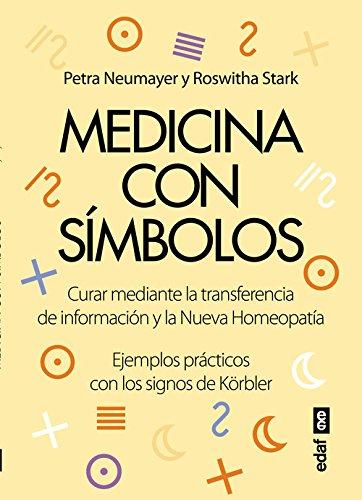 Medicina con simbolos cuarar a travÉs de la transferencia de informaciÓn y la nueva homeopatÍa