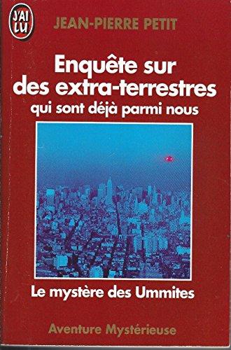 Enquêtes sur des extra-terrestres qui sont déjà parmi nous par Jean-Pierre Petit