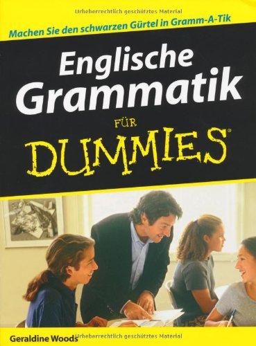 Englische Grammatik für Dummies (Für Grammatik Englische Dummies)