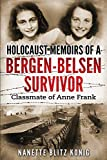 Holocaust Memoirs of a Bergen-Belsen Survivor & Classmate of Anne Frank
