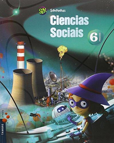Ciencias Sociais 6º Primaria - Galicia (Superpixépolis) - 9788490461013