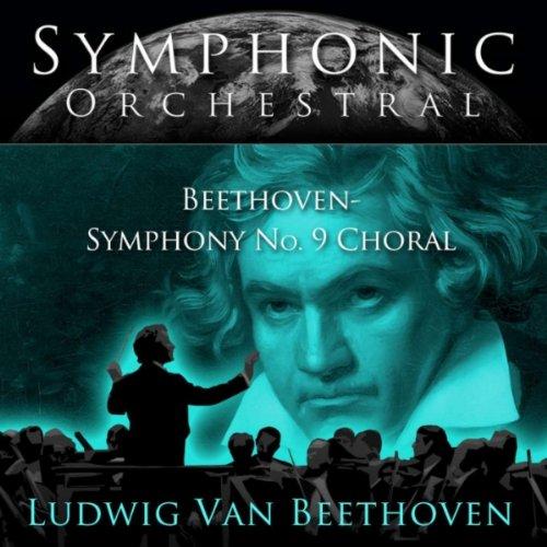 Beethoven: Symphony #9 in D Mi...