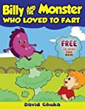 [(Billy and the Monster Who Loved to Fart : Children's Joke Books)] [By (author) David Chuka] published on (March, 2013)