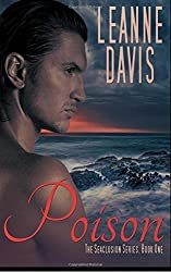 Poison: Volume 1 (The Seaclusion Series) by Leanne Davis (2015-10-06)
