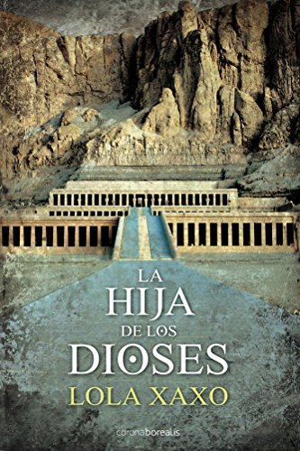 La Hija de los Dioses eBook: Lola Xaxo: Amazon.es: Tienda Kindle