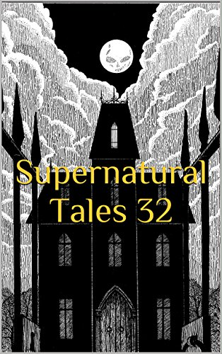 Supernatural Tales 32 (English Edition)