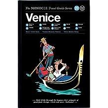 Venice: Monocle Travel Guide