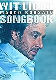 Wit Licht - Marco Borsato Songbook