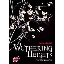 Wuthering Heights, nouvelle traduction - Texte Abrégé