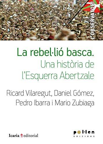 La rebel·lió basca: Una història de l'Esquerra Abertzale (L'Observatori)