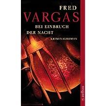 Bei Einbruch der Nacht: Kriminalroman (Kommissar Adamsberg ermittelt 2)
