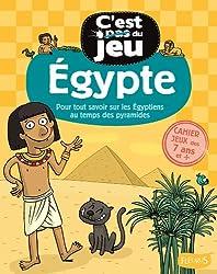 Egypte : Pour tout savoir sur les Egyptiens au temps des pyramides