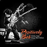 Positively Bob:Willie Nile Sin