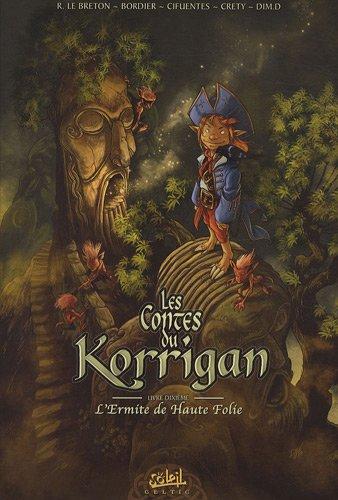 Les contes du Korrigan, Tome 10 : L'Ermite de Haute Folie