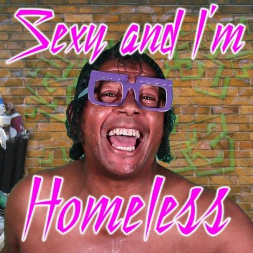 Sexy And Im Homeless Explicit Von Bart Baker Bei Amazon -8872