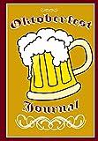 Oktoberfest Journal: German Beer Festival Notebook