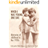When I was Young, One Day: Memories of childhood in the 1920s, in the words of Hettie Hodgson, as set down by Lizzie Church