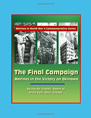 marines-in-world-war-ii-commemorative-series-the-final-campaign-marines-in-the-victory-on-okinawa-ry