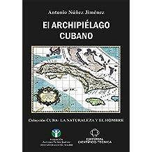 El archipiélago cubano (Spanish Edition)
