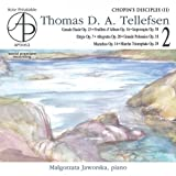 Tellefsen : Les Disciples De Chopin