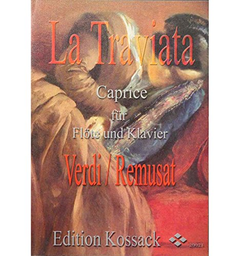 La traviata - Caprice für Flöte und Klavier - Verdi/Remusat