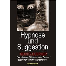 Hypnose und Suggestion (German Edition)