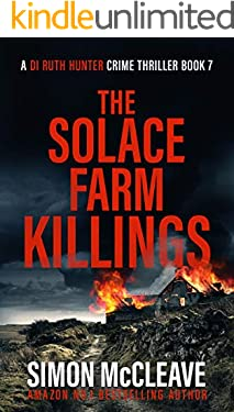 The Solace Farm Killings: A Snowdonia Murder Mystery (A DI Ruth Hunter Crime Thriller Book 7) (English Edition)