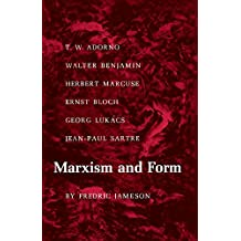 Marxism and Form – 20th–Century Dialectical Theories of Literature