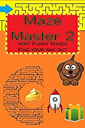Maze Master 2 - Puzzle Games: Funny mazes to solve - Find your way out (Labyrinthe Master) (English Edition)
