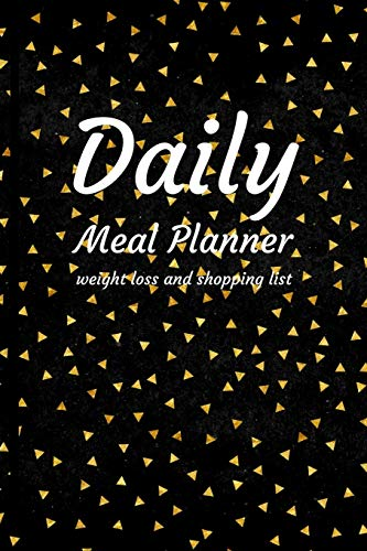 daily meal planner: meal planner for weight loss and grocery list notepad with shopping list organizer cookbook and tracker diet planner smart size 6 x 9