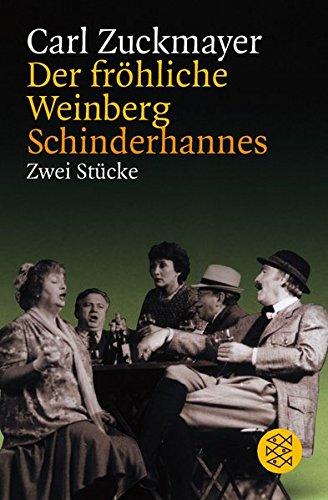 Preisvergleich Produktbild Der fröhliche Weinberg / Schinderhannes: Zwei Stücke (Theater / Regie im Theater)