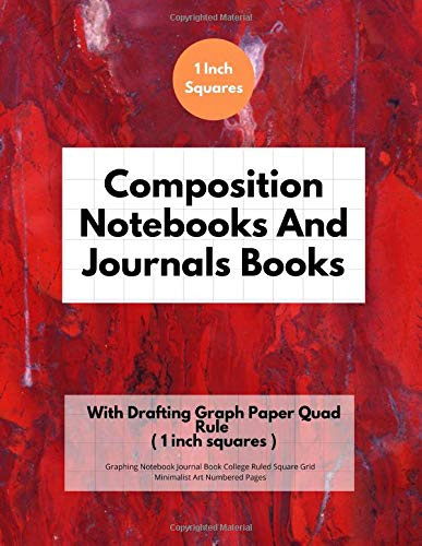 Composition Notebooks And Journals Books With Drafting Graph Paper Quad Rule ( 1 inch squares ): Graphing Notebook Journal Book College Ruled Square Grid Minimalist Art Numbered Pages Volume 52 - Paper Holder Single