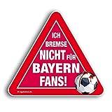 Kfz-AufkleberIch bremse nicht für Bayern-Fans | Für mehr Spaß im Verkehr für alle BVB-, FC Schalke 04- & Fußball-Fans | Vereinsaufkleber - Verein-Kennzeichenhalter - Lustiger Auto-Aufkleber - Witzig