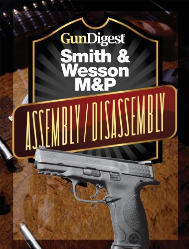 gun-digest-smith-wesson-mp-assembly-disassembly-instructions