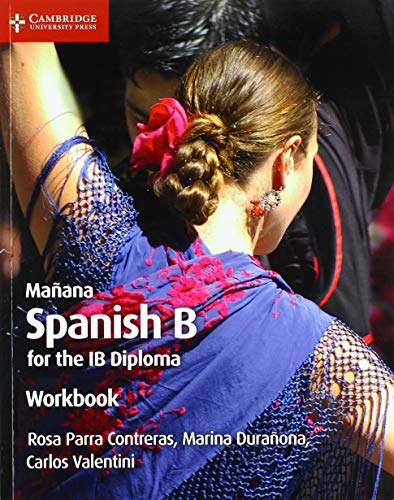 Mañana Workbook: Spanish B for the IB Diploma