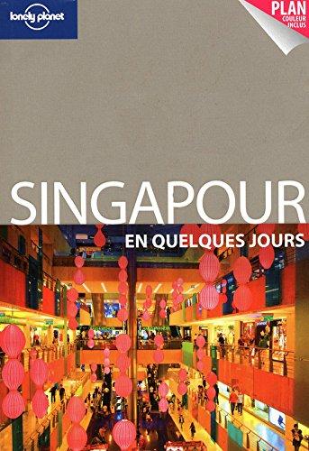 SINGAPOUR EN QUELQUES JOURS 1E