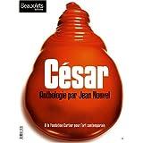 César : Anthologie par Jean Nouvel