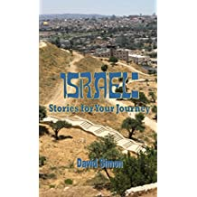 Israel: Stories for Your Journey (English Edition)