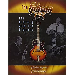 Adrian Ingram: The Gibson 175 - Its History And Its Players