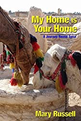 My Home is Your Home: A Journey Round Syria