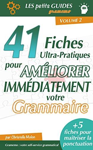 Couverture du livre Gramemo - 41 fiches ultra-pratiques pour améliorer immédiatement votre grammaire (Les Petits Guides Gramemo t. 2)