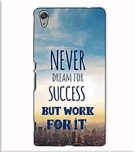 Fuson Designer Back Case Cover for Sony Xperia C6 Ultra Dual (Never dream for success )
