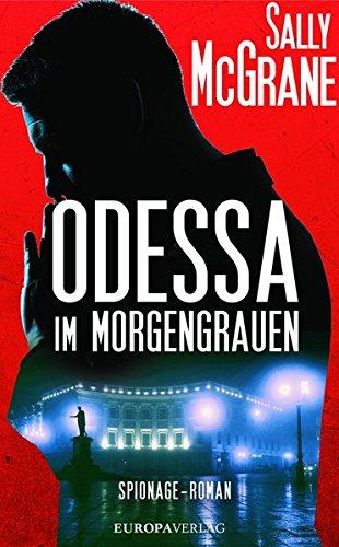 McGrane, Sally: Odessa im Morgengrauen