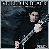 Veiled in Black (From