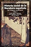 Historia social de la literatura española (2 volúmenes): 1; 2 (Básica de Bolsillo)