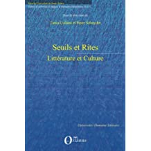 Seuils et Rites : Littérature et culture